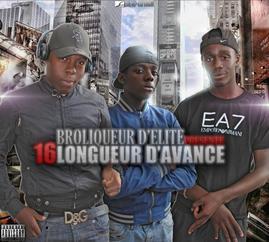 16 Longueure d'avance / Flow térrible - Broliqeur D'élite Feat Maka bastos (2011)