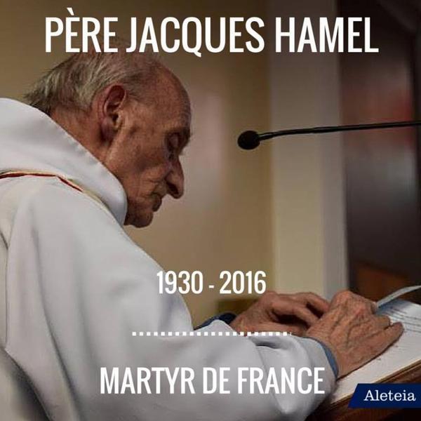 Un prêtre ...............Une Eglise .............La France .............Un attentat ........