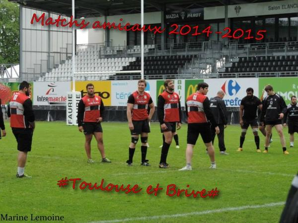 Matchs amicaux saison 2014-2015 # Toulouse et Brive #