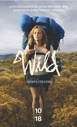 WILD DE CHERYL STRAYED: DU LIVRE AU FILM