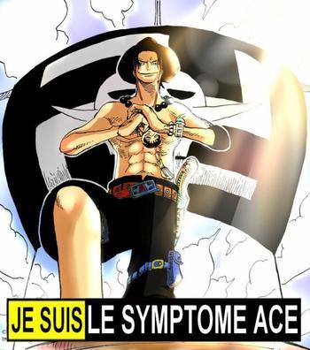 Le symptôm de Ace !!!!!!!!!