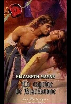 ♥ LA CAPTIVE DE BLACKSTONE de ELIZABETH MAYNE ♥