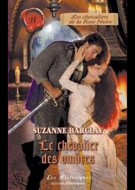 LE CHEVALIER DES OMBRES de SUZANNE BARCLAY