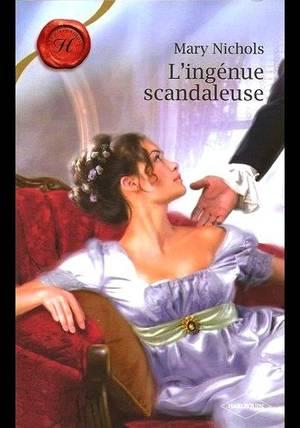 L'INGENUE SCANDALEUSE de MARY NICHOLS