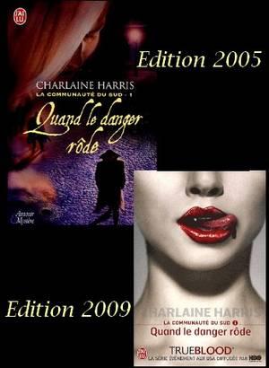 LA COMMUNAUTE DU SUD 1 : QUAND LE DANGER RÔDE de CHARLAINE HARRIS