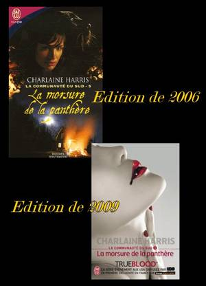 LA COMMUNAUTE DU SUD 5 : LA MORSURE DE LA PANTHERE de CHARLAINE HARRIS