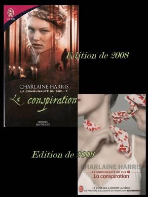 LA COMMUNAUTE DU SUD 7 : LA CONSPIRATION de CHARLAINE HARRIS