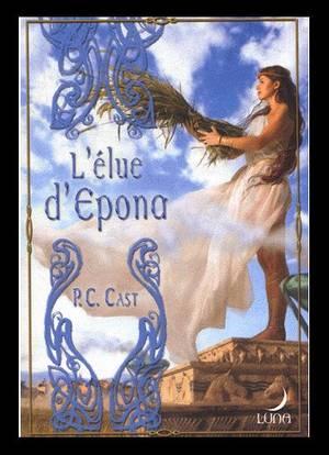 ♥L'Elue d'Epona de P.C.CAST♥