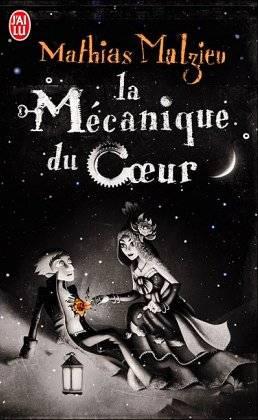 La Mécanique du coeur de Mathias MALZIEU