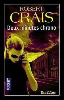 Deux Minutes Chrono de Robert CRAIS