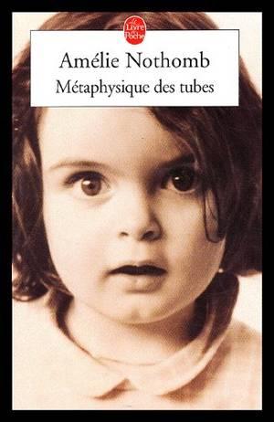 ♥Métaphysique des tubes d'Amélie NOTHOMB♥