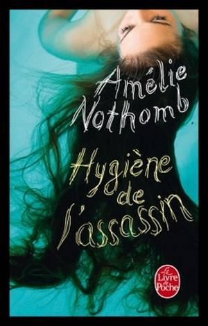 ♥ Hygiène de l'assassin, de Amélie NOTHOMB ♥