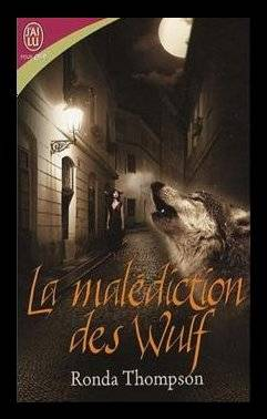 Les Loups de Londres Tome 3 : La malédiction des Wulf, de Ronda THOMPSON