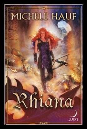 Les Changelins, tome 3 : Rhiana, de MICHELE HAUF