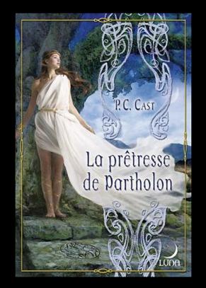 ♥Divine, Tome 2 : La prêtresse de Partholon, de P.C.CAST♥