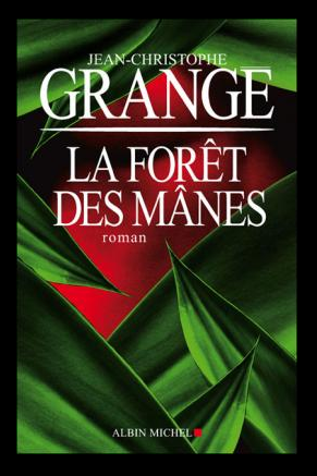 La forêt des mânes, de Jean-Christophe Grangé