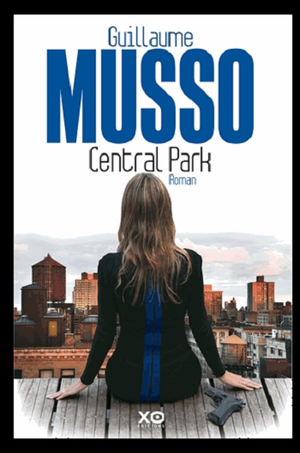 ♥  Central Park, de Guillaume MUSSO  ♥