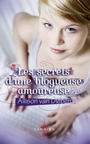 Livre : Les secrets d'une blogueuse amoureuse