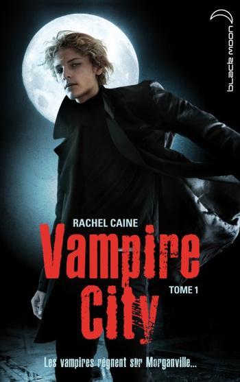 Livre : Saga Vampire City, Tome 1 : Bienvenue en Enfer