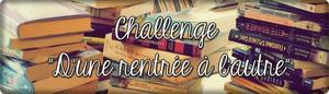 Divers : Challenge d'une rentrée à l'autre