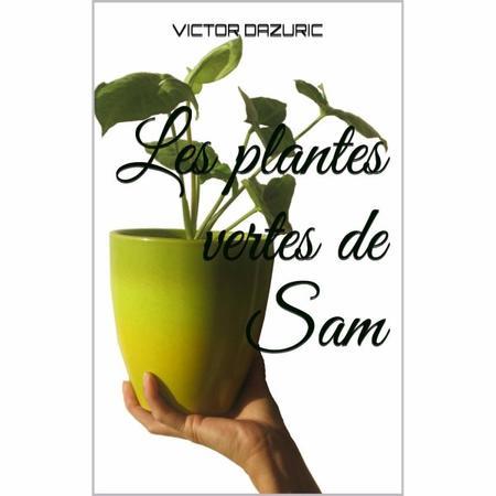 Livre : Les plantes vertes de Sam