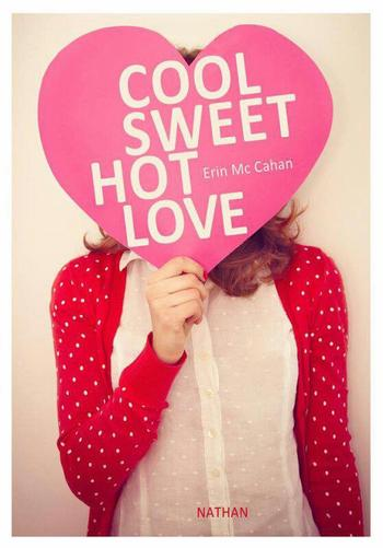 Livre : Cool, Sweet, Hot, Love