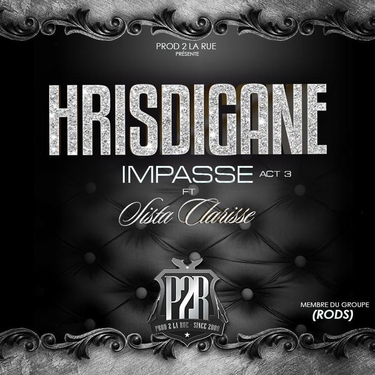 Impasse / Hrisdigane feat Sista Clarisse - #ImpasseAct_3 - Prod par Pazzuzu (2015)