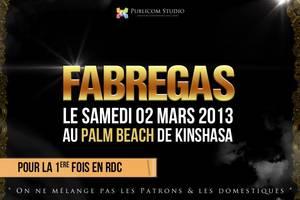 FABREGAS le samedi 2 mars 2013 live a Kinshasa