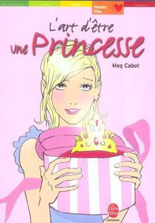 L'art d'être une princesse Meg Cabot