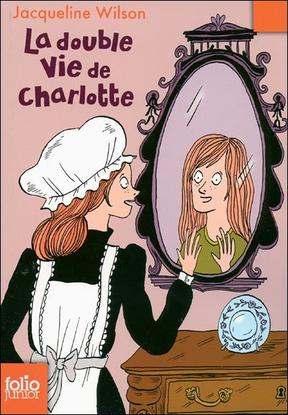 La double vie de Charlotte - Jacqueline Wilson