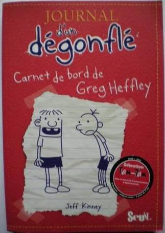 Journal d'un dégonflé, Tome 1 : Carnet de bord de Greg Heffley ( de Jeff Kinney )