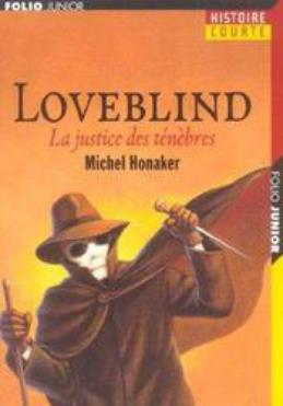 LoveBlind; la justice des ténèbres de Michel Honaker