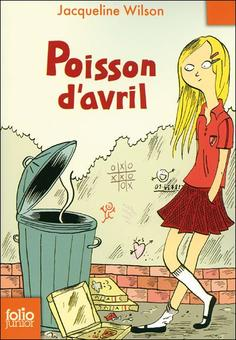 Poisson d'avril -  Jacqueline Wilson