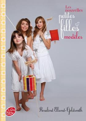 Les nouvelles petites filles modèles tome 2 - Rosalind Elland-Goldsmith