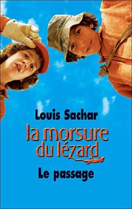 Le passage ( la morsure du lézard ) - Louis Sachar