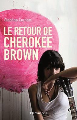 Le retour de Cherokee Brown ~ Siobhan Curham