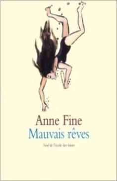 Mauvais rêves ~ Anne Fine