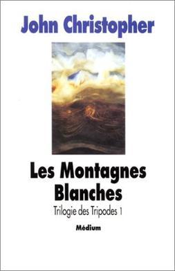 Les montagnes blanches  ~ John Christopher
