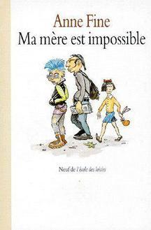 Ma mère est impossible ~ Anne Fine ( Lecture commune )