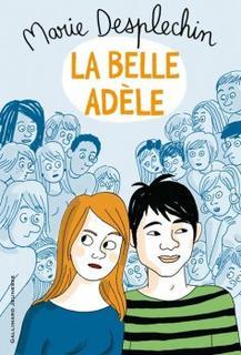 La belle Adèle ~ Marie Desplechin