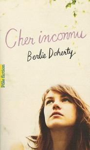 Cher inconnu ~ Berlie Doherty