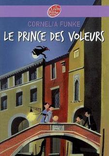 Le prince des voleurs ~ Cornelia Funke