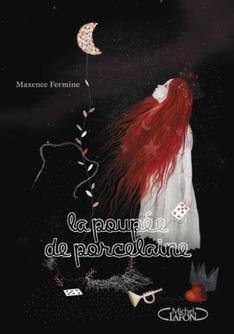 La poupée de porcelaine ( tome 2 ) ~ Maxence Fermine