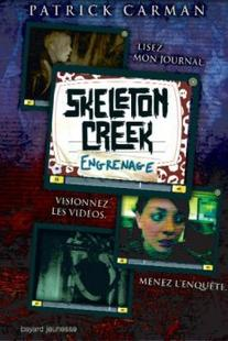 Skeleton Creek, tome 2 : Engrenages ~ Patrick Carman