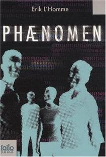 Phaenomen, tome 1 ~ Erik l'Homme