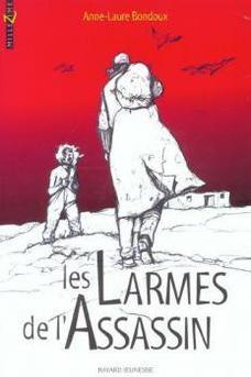 Les larmes de l'assassin ~ Anne-Laure Bondoux