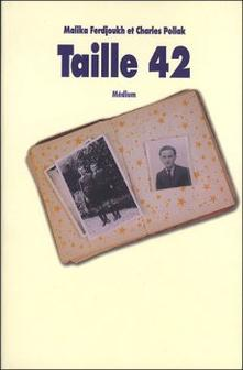 Taille 42 ~ Malika Ferdjoukh - Charles Pollak