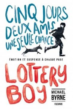 Lottery Boy ~ Michael Byrne
