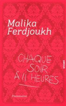 Chaque soir à 11 heures ~ Malika Ferdjoukh
