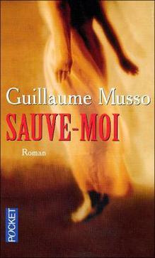 Sauve-moi ~ Guillaume Musso